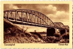 Tiszaújlak, Vulok, Vilok, Vylok; Tisza-híd / bridge