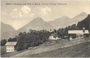 Bruck am Ziller (Tirol), Hubers Gasthaus und Villa Pöltenwirt + Retablierungsstation für die k.u.k. Gebirgsartillerie in Tirol