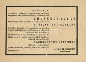 1949 A Pécsi Izraelita Hitközség elöljáróságának meghívója a vértanúhalált szenvedett testvéreinek gyászistentiszteletre és gyászünnepélyre / Invitation of the Jewish Community of Pécs for a Day of mourning. Judaica (non PC)