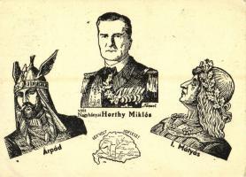 Így volt, így lesz! Árpád fejedelem, Vitéz Nagybányai Horthy Miklós, I. Mátyás király. Irredenta (EK)