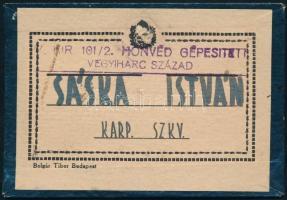 Sáska István karpaszományos szakaszvezető igazolványa, m. kir. 101/2. honvéd gépészeti vegyiharc század bélyegzéssel, a hátoldalán katonai csoportképpel (8x6 cm)
