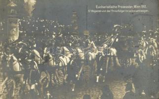 1912 Wien, Eucharistischer Kongress. Sr. Majestät und der Thronfolger im Leibstaatswagen / 23rd International Eucharistic Congress in Vienna (EK)
