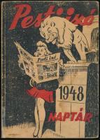 1948 Pesti Izé Naptár. 1948. Papírkötésben, foltos, javított gerinccel, kissé laza kötéssel.