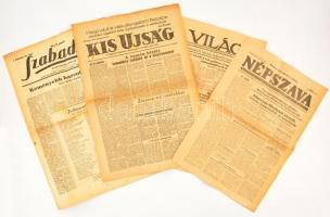 1945 Vegyes folyóirat tétel, Népszava 1945. márc. 3., Szabadság 1945. márc. 31., Világ 1945. aug. 24., Kis Ujság. aug. 24.