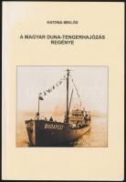 Katona Miklós: A magyar Duna-tengerhajózás regénye. Salgótarján, 2000, Pat-Press Bt. Fekete-fehér fotókkal. Kiadói papírkötés.