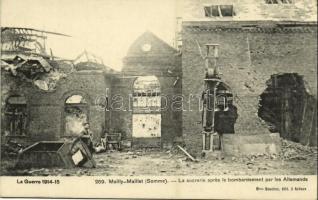 Mailly-Maillet, La sucrerie aprés le bombardement par les Allemands, La Guerre 1914-15 / sugar refinery after a German bombardment in WWI