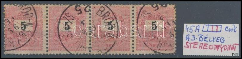 1898 5kr 4-es csík electrotyp, benne 3. bélyeg sztereo nyomatjegyeivel, igen ritka különlegesség RR!