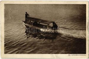 Az ordonánc motoros a Dunán, motorcsónak / Ordonnanz Motorboot auf der Donau K.u.K. Kriegsmarine / Austro-Hungarian Navy military messenger motorboat (EK)