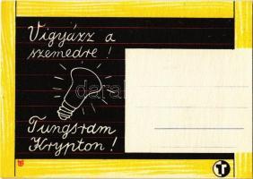 Vigyázz a szemedre! Tungsram Krypton izzó reklámlapja / Hungarian light bulb advertisement postcard s: Macskássy