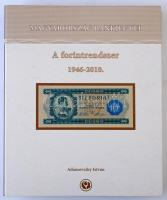 Adamovszky István: Magyarország Bankjegyei 1. - A forintrendszer 1946-2010. Színes bankjegy katalógus, nagyalakú négygyűrűs mappában. Újszerű állapotban