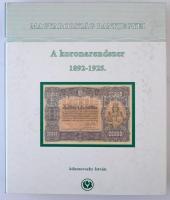 Adamovszky István: Magyarország Bankjegyei 3. - A koronarendszer 1892-1925. Színes bankjegy katalógus, nagyalakú négygyűrűs mappában. Újszerű állapotban