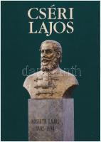 Csorba Géza: Cséri Lajos, P. Athéné Kiadó, Göd, 1999. újszerű állapotban