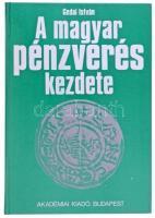 Gedai István: A magyar pénzverés kezdete. Budapest, Akadémiai Kiadó, 1986. A szerző által Dienes István részére dedikált kötet. Újszerű állapotban.