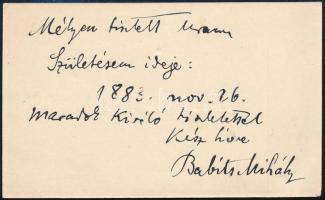 Babits Mihály (1883-1941) költő, író autográf sorai névjegykártyáján, melyben megadja születése pontos napját feltehetően egy készülő lexikonhoz, szakkönyvhez.. Aláírt.
