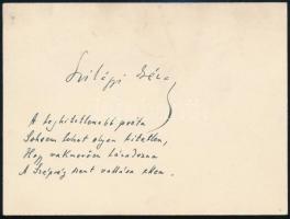 Szilágyi Géza, (1875-1958) költő, író, újságíró autográf verses sorai és aláírása névjegykártyáján. A leghitetlenebb poéta sohsem lehet oly hitetlen, hogy vakmerően lázadozna a Szépség szent vallása ellen