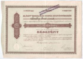 Budapest 1911. Az Élet Irodalmi és Nyomda Részvénytársaság részvénye 200K-ról bélyegzéssel T:III szakadás