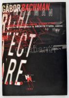 Gábor Bachman: The Architecture of Nothing - LArchitettura del Niente. Bp., 1996, Műcsarnok. Kiadói papírkötés.