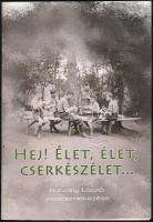 Hatvany László: Hej! Élet, élet, cserkészélet... - -visszaemlékezései. hn., 2010, Külföldi Magyar Cserkészszövetség, 79+1 p.