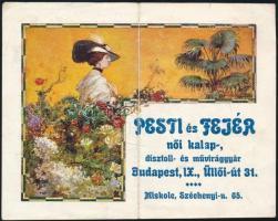 Pesti és Fejér női kalap-, dísztoll- és művirággyár Budapest Üllői út 31. reklámlapja, hajtott