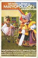 1930 Szívesen látjuk Matyóföldön (Mezőkövesd). A Magyar Királyi Államvasutak turisztikai reklám képeslap, kiadja Klösz György és Fia / Hungarian State Railways tourism campaign advertisement s: Haranghy (EK)