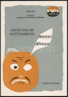 Japán dalok gyűjteménye. Daruma. Program a japán nyelv és kultúra tanításához. Bp., 1994, Tárogató kiadó. Kiadói papírkötésben.