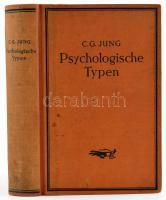 C. G. Jung: Psychologische Typen. Zürich-Leipzig-Stuttgart,1930,Rascher & C. Német nyelven. Kiadói egészvászon-kötés, kissé kopott borítóval.