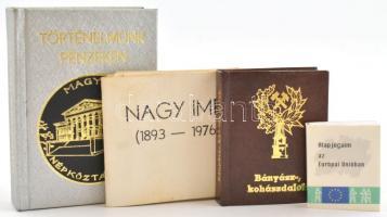 4 db minikönyv - Nagy Imre (1893-1976); Bányász kohász dalok; Alapjogaim az Európai Unióban; Történelmünk pénzeken. Változó kötésben és állapotban.