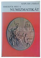 Káplár László: Ismerjük meg a numizmatikát. Budapest, Gondolat, 1984. Szép állapotban!