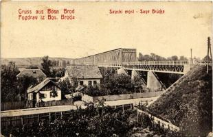 Brod, Bosanski Brod; Savski most / Save Brücke / Sava railway bridge. W.L. Bp. 764. (EB)