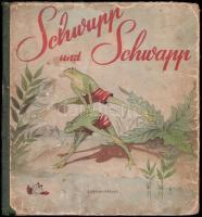 Schwupp und Schwapp német mesekönyv. 1958. Kopott