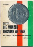 Heinz Dietzel: Die Münzen Ungarns ab 1848 - Die Banknoten Ungarns - Nettokatalog (Magyar érme katalógus 1848-tól - Magyar bankjegyek) - 2. kiadás. Berlin 1972. német nyelvű katalógus használt állapotban