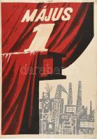 cca 1960 Május 1. plakát, szitanyomat, jelzés nélkül, foltos, a széleken szakadásokkal, 70x50 cm