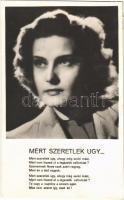 1944 Miért szeretlek úgy... Karády Katalin a Csalódás című Palatinus filmben. De Fries Károly zenéje, Kovách Kálmán verse