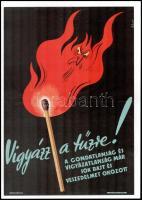 Vigyázz a tűzre plakát. Hajtva. 28x39 cm