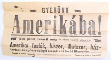 cca 1910 Gyerünk Amerikába. Monori üzlet reklám plakát 48x26 cm