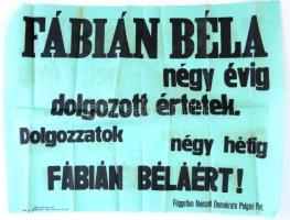 cca 1930 Fábián Béla. Független Nemzeti Demokrata Párt választási plakát 62x47 cm