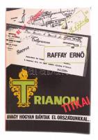 Raffay Ernő: Trianon titkai, avagy hogyan bántak el országunkkal. Budapest, 1990, Tornado Dannenija. Kiadói papírkötés. Kissé kopott borítóval, de egyébként jó állapotban.