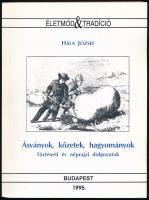 Hála József: Ásványok, kőzetek, hagyományok - Történeti és néprajzi dolgozatok. Budapest, 1995, MTA Néprajzi Kutatóintézet. Kiadói papírkötés.