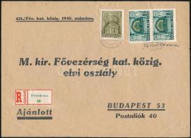 1940 Ajánlott levél Felsődernáról kisegítő számbélyegzéssel Budapestre