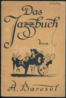 Baresel, Alfred: Das Jazz-Buch. Leipzig, Musik-Verlag Wilhelm Zimmermann. Kiadói papírkötés, kissé kopottas állapotban.