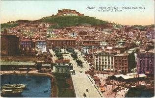 Napoli, Naples; Porto Militare, Piazza Municipio e Castel S. Elmo / Italian naval port, square, castle