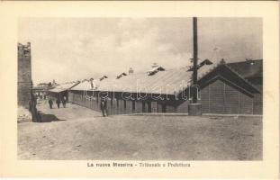 Messina, La Nuova Messina, Tribunale e Prefettura / court and prefecture