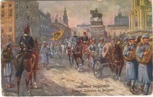 Csapataink Belgrádban / Unsere Truppen in Belgrad / WWI Austro-Hungarian K.u.K. military art postcard, troops entering Beograd s: F. Höllerer (EB)