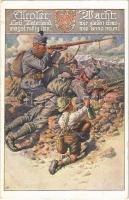 1918 Tiroler Wacht / WWI Austro-Hungarian K.u.K. military art postcard, Tyrolean mountain troops. Deutscher Schulverein Karte Nr. 791. (EK)