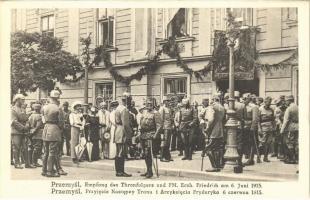 Przemysl, Empfang des Thronfolgers und FM. Erzh. Friedrich am 6. Juni 1915. / WWI K.u.K. military, reception of Crown Prince Carl Franz Joseph of Austria and Archduke Friedrich, Duke of Teschen