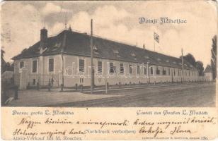 Alsómiholjác, Unter-Miholtz, Donji Miholjac; Majláth kastély. Kiadja M. Roscher / Dvorac grofa L. Mailátha / Castell / castle (Rb)