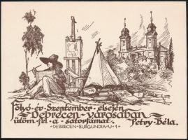 Petry Béla (1902-1996): ...Debrecen városában ütöm fel a sátorfámat. Klisé, papír, jelzett, 10×14 cm