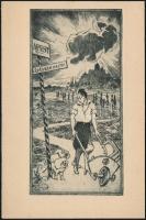 Bajor Ágost (1892-1958):: Budapest - lépésben hajts! Rézkarc, papír, jelzett, 12,5×6 cm