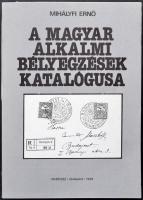 Mihályfi Ernő: A magyar alkalmi bélyegzések katalógusa (Budapest, 1988)