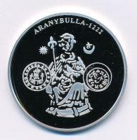 DN A magyar pénz krónikája - Aranybulla 1222 Ag emlékérem tanúsítvánnyal (20g/0.999/38,61mm) T:PP